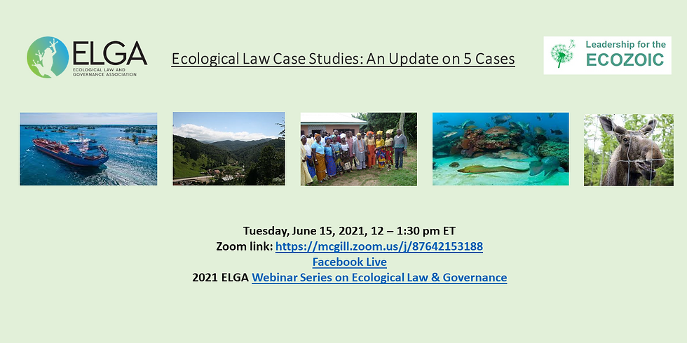 Ecological Law Case Studies: An Update on 5 Cases