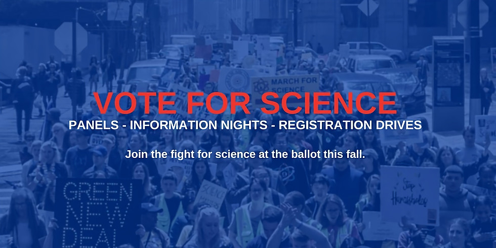Vote for Science: Panels-Information Nights- Registration Drives. EDUCATION POLICY