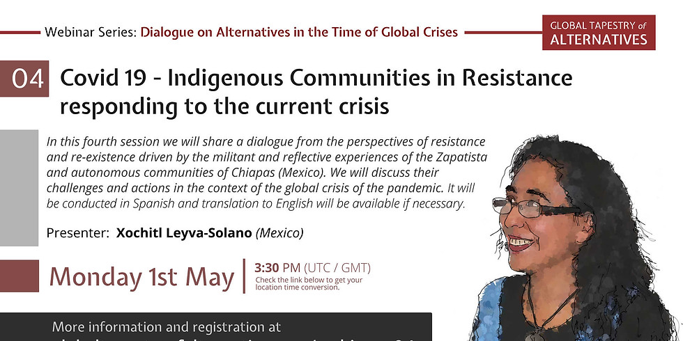 """GTA's Webinar #4: """"Covid 19 - Indigenous Communities in Resistance responding to the current crisis"""""""