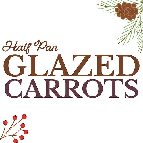 Half Pan Glazed Carrots