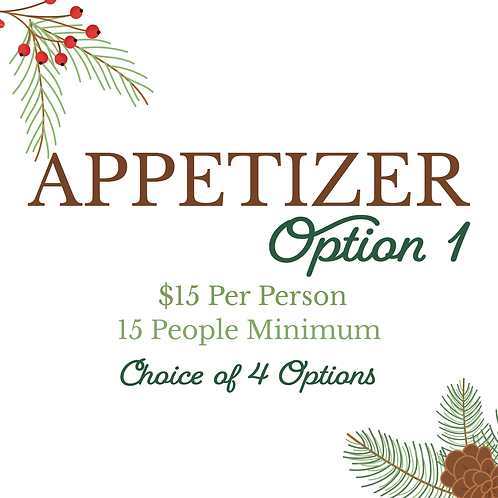 Appetizer Option 1 | 15 Person Minimum | Select Number of Guests When Ordering