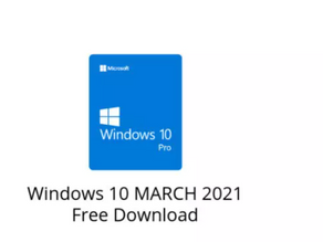 Free download latest Windows 10(March 2021)-Full version