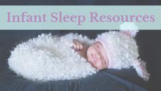 Infant Sleep Resources
