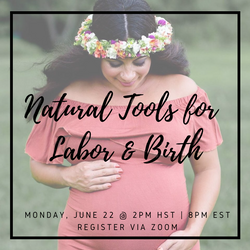 Natural Tools for Labor and Birth