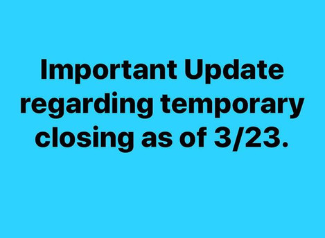 Corona Virus Update Regarding Temporary Closing