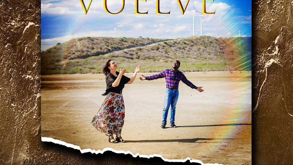 Vuelve, Feat. Alvaro Ross