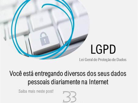 LGPD - Lei de Proteção de Dados. Saiba como se prevenir na entrega de dados (parte 1).