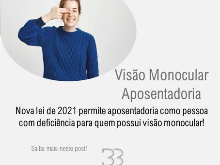 Visão monocular pode aposentar como pessoa com deficiência - É LEI!