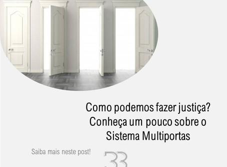 Sistema Multiportas - Parte 2 - Como podemos fazer Justiça?