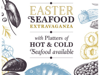 Good Friday – A Great Excuse for a Seafood Extravaganza