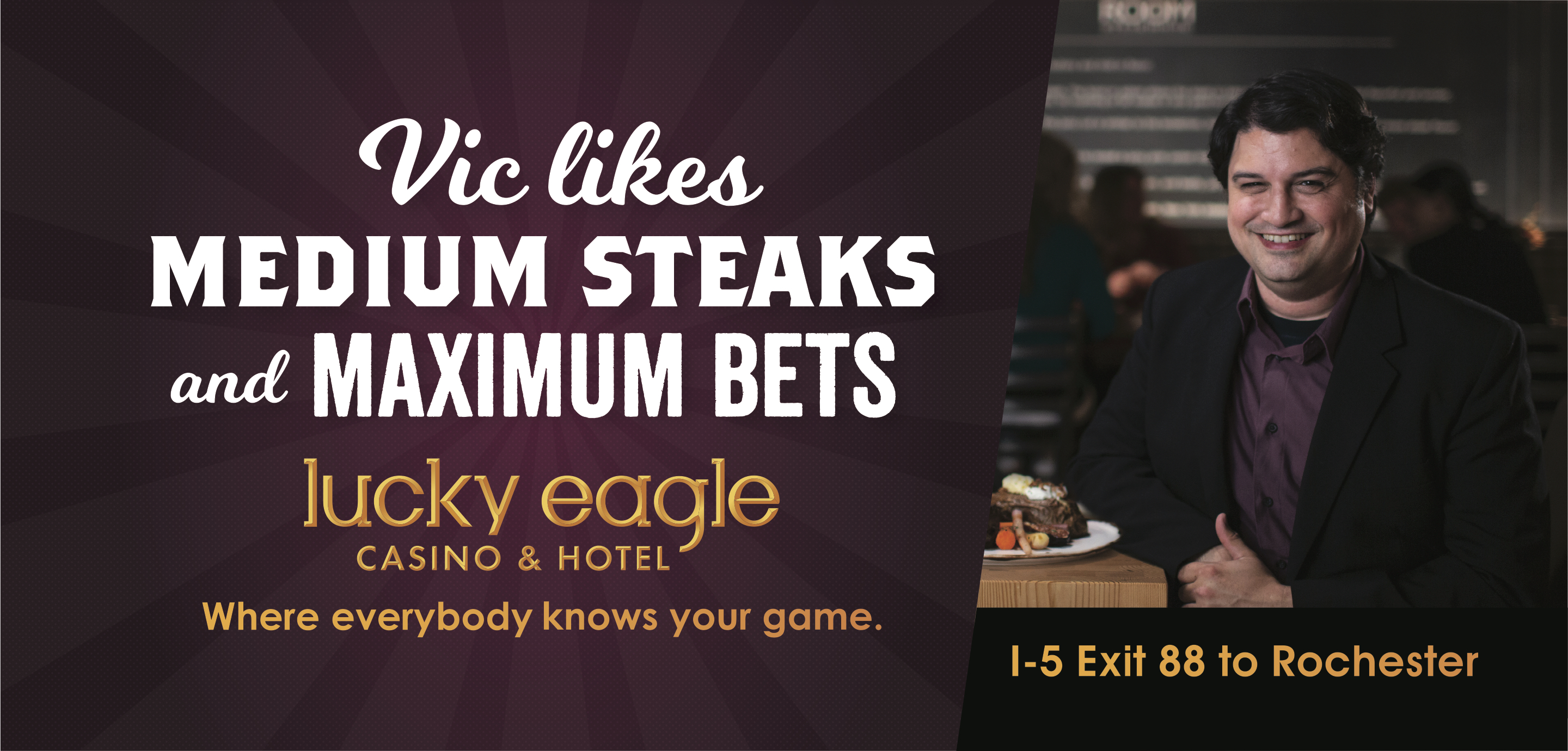 Lucky Eagle: Vic Billboard