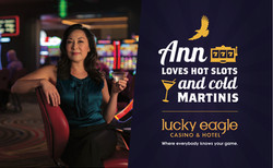 Lucky Eagle Casino: Ann Print Ad