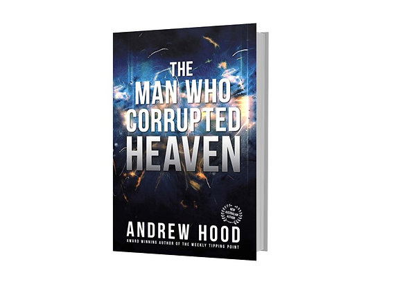 The Man Who Corrupted Heaven - Andrew Hood