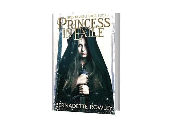 Princess in Exile - Brightcastle Saga Book 2