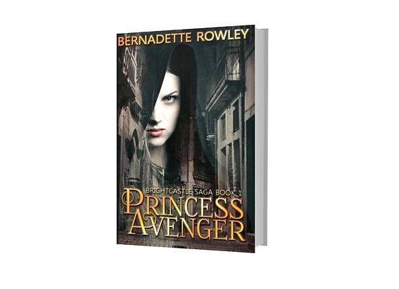 Princess Avenger - Brightcastle Saga Book 1