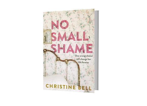 No Small Shame - Christine Bell