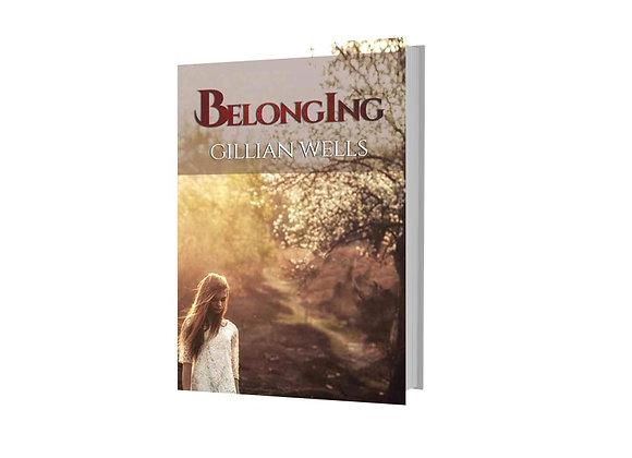 Belonging - Gillian Wells