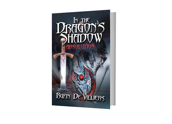 In The Dragon's Shadow: Absolution - Rufin DeVillier