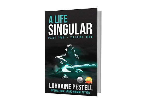 A Life Singular Volume One: Part Two -  Lorraine Pestell