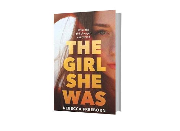 The Girl She Was - Rebecca Freeborn