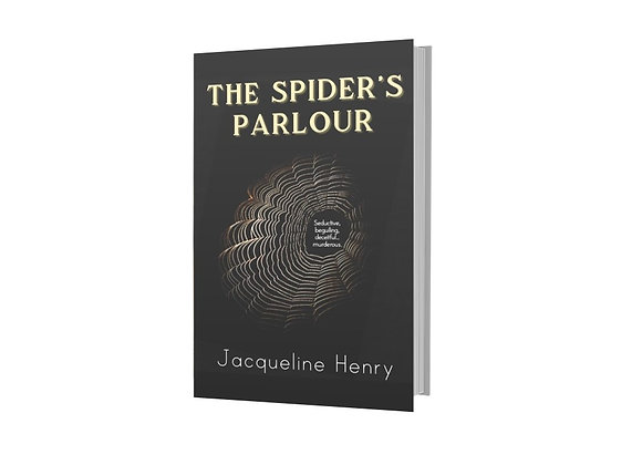 The Spider's Parlour - Jacqueline Henry