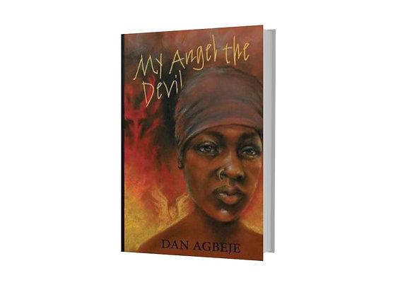 My Angel The Devil - Dan Agbeje