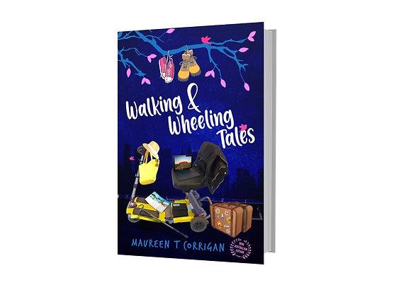 Walking and Wheeling Tales By Maureen T Corrigan