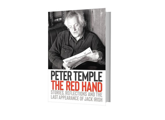 The Red Hand : Stories, Reflections and the Last Appearance of Jack Irish
