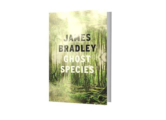 Ghost Species - James Bradley