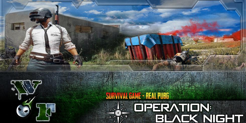Operation: Black Night   REAL PUBG