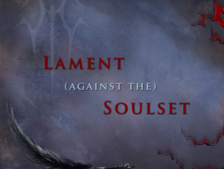 A Lament Against the Soulset