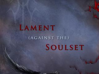 A Lament Against the Soulset