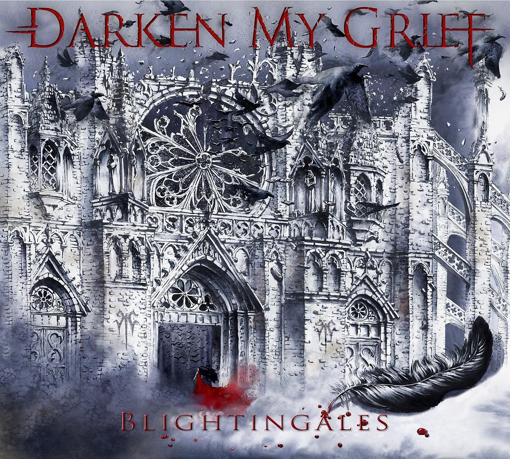 Darken my Grief - Blightingales