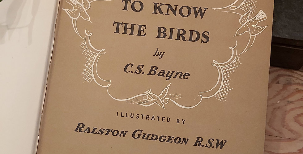 Getting to Know the Birds - C.S. Bayne