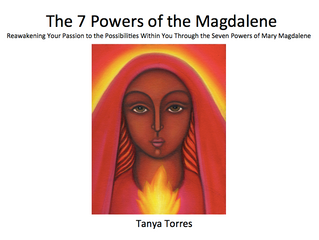 Sharing The 7 Powers of the Magdalene