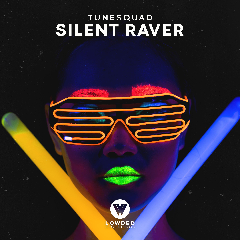 SILENT RAVER
