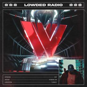 LOWDED RADIO 007