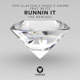 RUNNIN' IT (FEAT. BL1TZ) (REMIX EP)