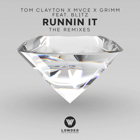 RUNNIN' IT (FEAT. BL1TZ) (REMIX EP)