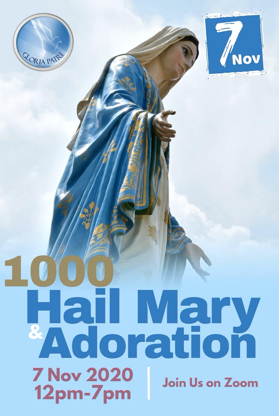 1000 Hail Marys & Adoration