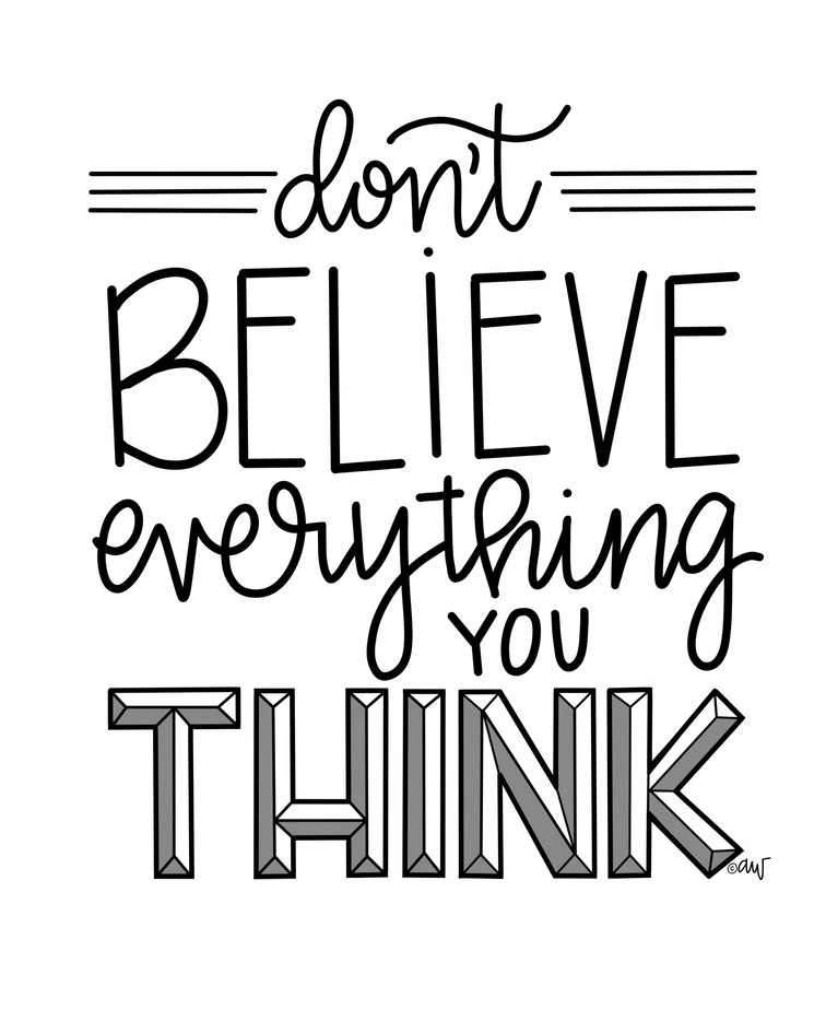 dont believe think.jpg