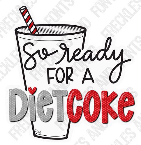 Ready for a Diet Coke