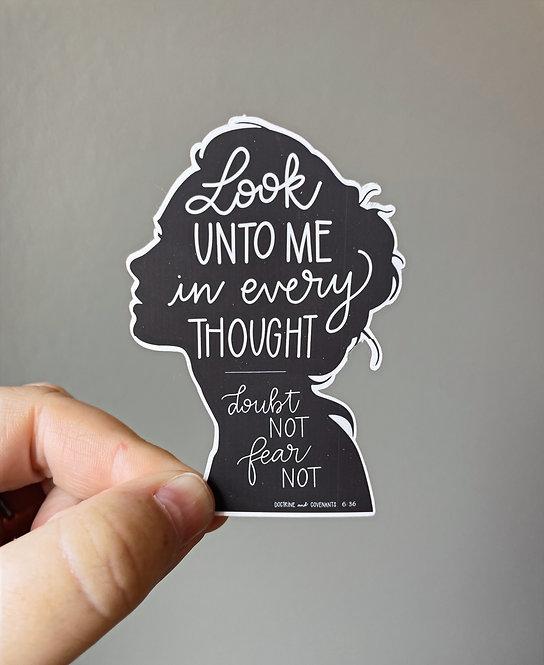 Doubt Not, Fear Not Sticker (DO+CO 6:38)