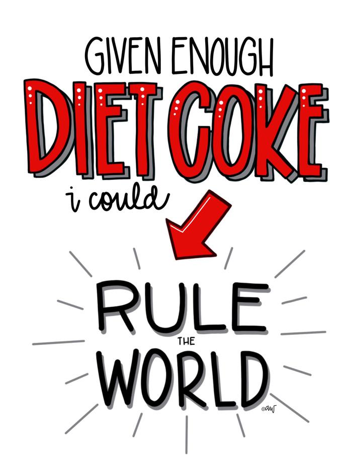 diet coke rule the world copy.jpg