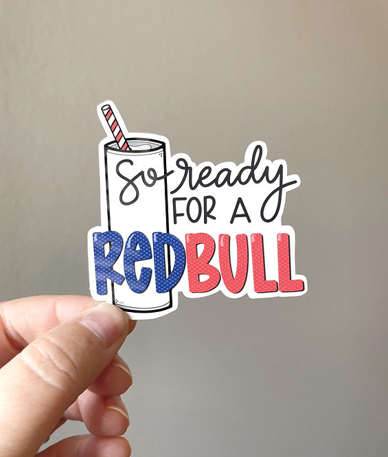 Ready for a Red Bull Sticker