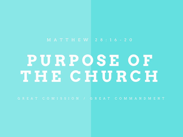 PURPose of THE CHURCH.jpg