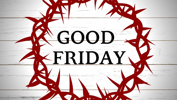 GOOD FRIDAY EVENT.png