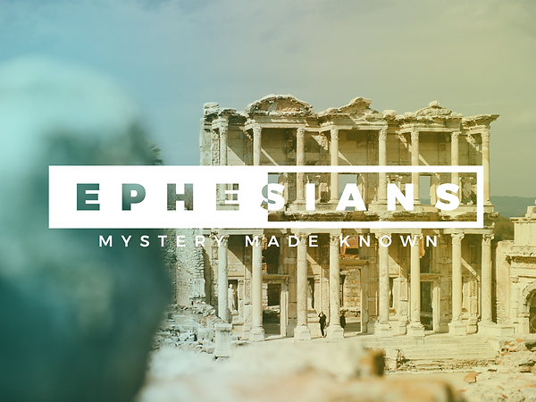 Ephesians for Tyler.png