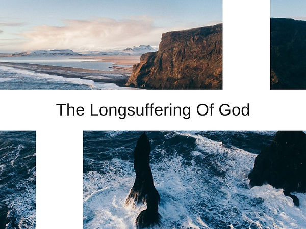 The Long-suffering Of God-2.jpg