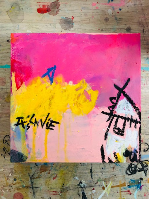 """It's La Vie"" mini version 6x6 on wood panel"